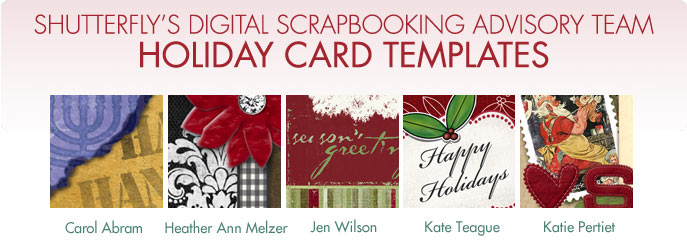 Shutterfly's Digital Scrapbooking Advisory Team Holiday Card Templates